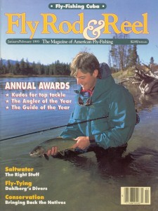 Fly Rod & Reel Magazine, January 1993